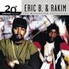 Eric B. & Rakim 20th Century Masters - The Millennium Collection: The Best of Eric B. & Rakim