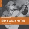 Rough Guide to Blind Willie McTell, Blind Willie McTell