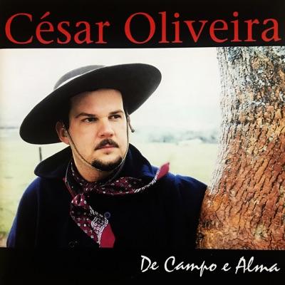 De Campo e Alma - César Oliveira