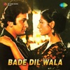 Bade Dil Wala (Original Motion Picture Soundtrack)