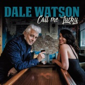 Dale Watson - Haul Off and Do It