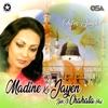 Madine Ko Jayen Yeh Ji Chahata Hai Single