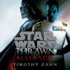 Thrawn: Alliances (Star Wars) (Unabridged) - Timothy Zahn