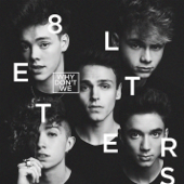 Why Don't We - 8 Letters, Stafaband - Download Lagu Terbaru, Gudang Lagu Mp3 Gratis 2018