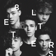 8 Letters - Why Don't We - Why Don't We