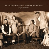 Alison Krauss & Union Station - My Love Follows You Where You Go