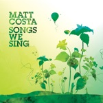 Matt Costa - Sweet Thursday