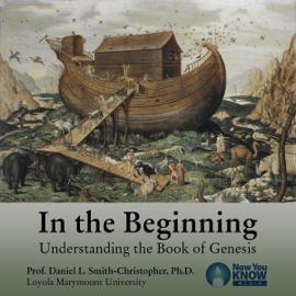 In the Beginning: Understanding the Book of Genesis audiobook