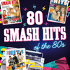 Various Artists - 80 Smash Hits of the 80s artwork