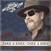 Take a Knee, Take a Hike