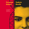 Tadzio Koelb - Trenton Makes: A Novel (Unabridged) artwork