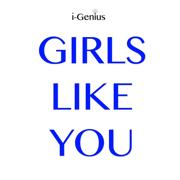 Girls Like You (Originally Performed by Maroon 5 Ft Cardi B) [Karaoke Version] - i-genius
