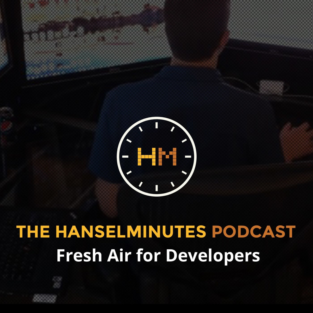 Best episodes of Hanselminutes - Fresh Talk and Tech for