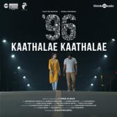 Kaathalae Kaathalae From 96   Govind Vasantha & Chinmayi Sripaada - Govind Vasantha & Chinmayi Sripaada