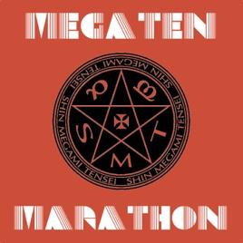 Megaten Marathon - A Shin Megami Tensei and Persona Podcast: Ep 32