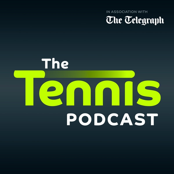 The Tennis Podcast