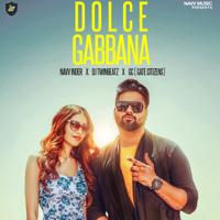 Navv Inder, DJ Twinbeatz & GC - Dolce Gabbana - Single artwork