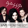 Live From the Lot - EP, Gossip