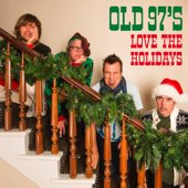 Love The Holidays-Old 97's