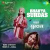 Bhakta Surdas (Original Motion Picture Soundtrack) - Single
