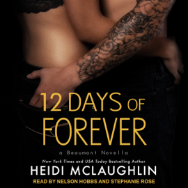 12 Days of Forever: Beaumont Series, Book 4.5 (Unabridged) audiobook