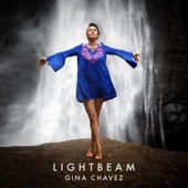 Gina Chavez - Lightbeam