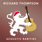 Richard Thompson - End of the Rainbow