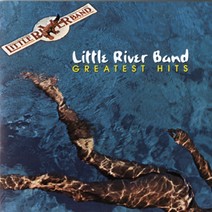 Little River Band - Little River Band: Greatest Hits
