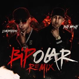 Eres Bipolar (feat  Lombardo) [Spanish English Version] - Single by Bily  Many