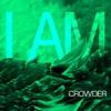 I Am - Single, Crowder