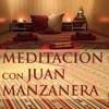 Meditación con Juan Manzanera (Juan Manzanera)