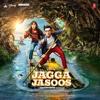 Jagga Jasoos  - EP