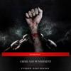 Fyodor Dostoevsky & Eireann Press - Crime and Punishment  artwork