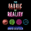 David Deutsch - The Fabric of Reality: The Science of Parallel Universes - and Its Implications (Unabridged) Grafik