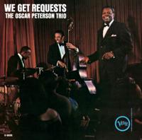 Oscar Peterson Trio - We Get Requests (Originals) artwork