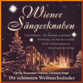 Schönsten Weihnachtslieder.Die Schönsten Weihnachtslieder German Christmas Songs By Vienna Boys Choir Chorus Viennensis On Itunes