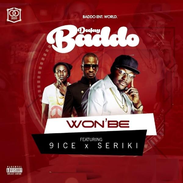 Won Be (feat. 9ice & Sereki) - Single