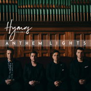 Hymns, Vol. 2 - Anthem Lights - Anthem Lights
