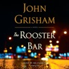 The Rooster Bar (Unabridged) AudioBook Download