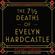 The 7 ½  Deaths of Evelyn Hardcastle - Stuart Turton