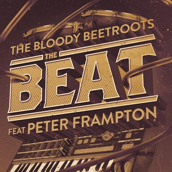 The Beat (feat. Peter Frampton) [Remixes] - EP