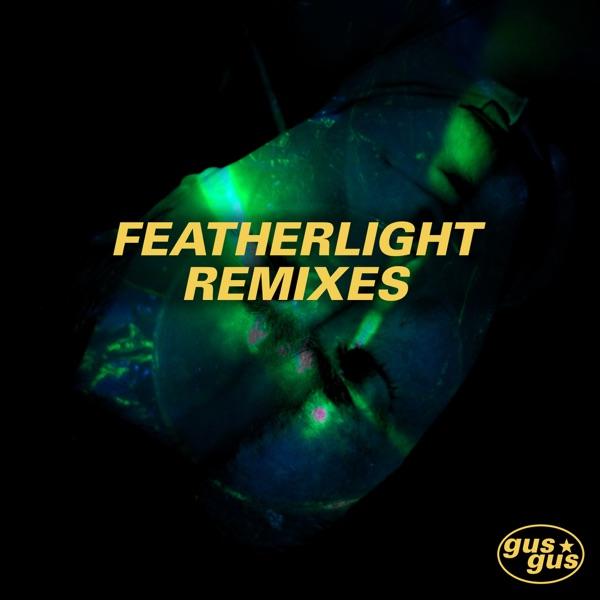 Featherlight (Remixes) - Single