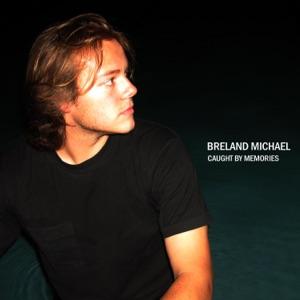Breland Michael - Won't You Please