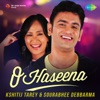 O Haseena Single