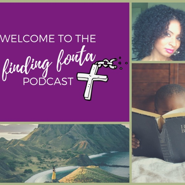 Finding Fonta Podcast