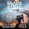 Jason Anspach & Nick Cole - Galaxy's Edge, Part III (Unabridged)  artwork