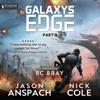 Jason Anspach & Nick Cole - Galaxy's Edge, Part III (Unabridged)  artwork