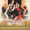 The Emperor s Club Original Motion Picture Soundtrack