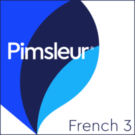 French Level 3: Learn to Speak and Understand French with Pimsleur Language Programs audiobook
