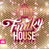 Funky House Classics - Ministry of Sound - Various Artists